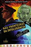 Livro - Nas fronteiras da intolerância