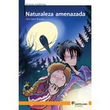 Livro - Naturaleza Amenazada - Moderna