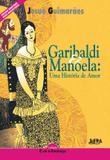 Livro - Neoleitores – Garibaldi e Manoela: uma história de amor