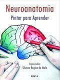 Livro - Neuroanatomia - Pintar para Aprender