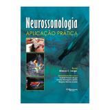 Livro - Neurossonologia - Aplicação Prática - Lange - Dilivros