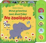 Livro - No zoológico: meus primeiros sons divertidos