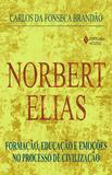 Livro - Norbert Elias - Formação, educação e emoções no processo de civilização
