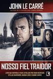 Livro - Nosso fiel traidor (Capa do filme)