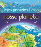 Livro - Nosso planeta : Meu primeiro livro