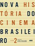 Livro - Nova história do cinema brasileiro II