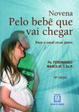 Livro - Novena pelo bebê que vai chegar - Para o casal rezar junto