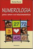 Livro - Numerologia Para o Amor e os Relacionamentos