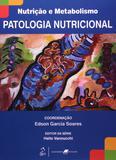 Livro - Nutrição e Metabolismo - Patologia Nutricional