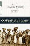 Livro - O abolicionismo (Edição de bolso)