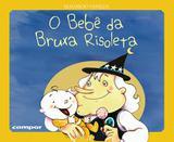Livro - O bebê da Bruxa Risoleta