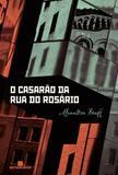 Livro - O casarão da rua do Rosário