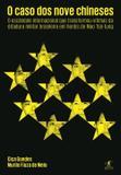 Livro - O caso dos nove chineses