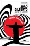 Livro - O concerto de João Gilberto no Rio de Janeiro