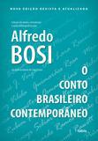 Livro - O Conto Brasileiro Contemporâneo - Nova Edição Revista e Atualizada