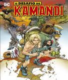 Livro - O Desafio De Kamandi - Volume 01