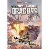Livro - O despertar dos dragões