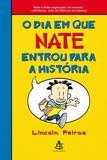 Livro - O dia em que Nate entrou para a história