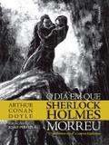 Livro - O dia em que Sherlock Holmes morreu