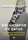 Livro - O encantador de gatos: O guia definitivo para a vida com seu felino