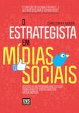 Livro - O Estrategista em Mídias Sociais