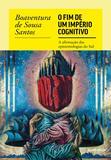 Livro - O fim do império cognitivo