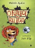 Livro - O futebol do rei leão
