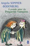 Livro - O grande amor do pequeno vampiro