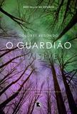 Livro - O guardião invisível