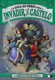 Livro - O guia do herói para invadir o castelo (Vol. 2)