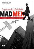Livro - O Guia não oficial de Mad Men: Os reis da Madison Avenue