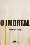 Livro - O imortal
