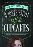Livro - O irresistível café de cupcakes
