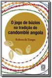 Livro - O Jogo De Búzios Na Tradição Do Candomblé Angola