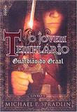 Livro - O jovem Templário - Guardião do Graal