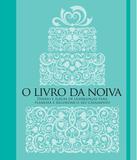 Livro - O livro da noiva