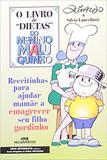 """Livro - O Livro de """"Dietas"""" do Menino Maluquinho"""