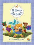 Livro - O livro do bebê - meus primeiros cinco anos (azul)