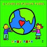 Livro - O livro do Planeta Terra