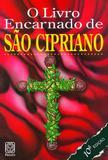 Livro - O Livro Encarnado De Sao Cipriano