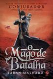 Livro - O mago de batalha (Vol.3 Conjurador)