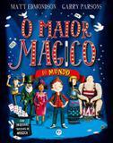 Livro - O maior mágico do mundo - Com incríveis truques de mágica