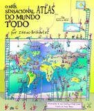 Livro - O mais sensacional atlas do mundo todo