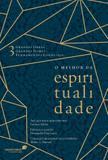 Livro - O melhor da espiritualidade