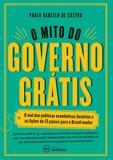 Livro - O mito do governo grátis