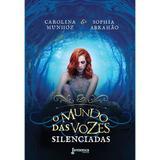 Livro - O mundo das vozes silenciadas