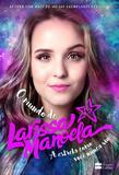 Livro - O mundo de Larissa Manoela