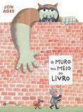 Livro - O muro no meio do livro
