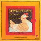 Livro - O ovo amarelinho da galinha do vizinho