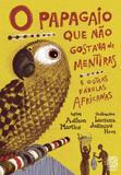 Livro - O papagaio que não gostava de mentiras